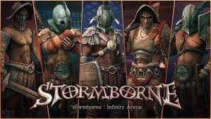 There was a way out Stormborne games: Infinity Arena!